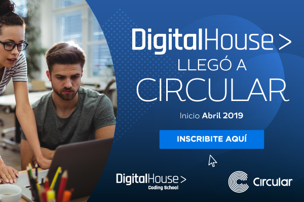 ¡Digital House llegó a Circular!