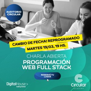 charla digital house en circular Programación web full stack