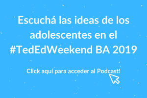 podcast ted ed weekend 2019 circular cowork nordelta